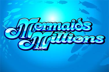 Mermaids milljónir