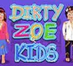 Dirty Zoe Kids