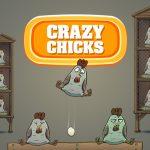 Crazy Chicks