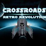 Retro Revolution: Crossroads