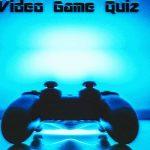 Video Game Quiz