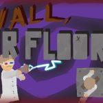 Tường, hoặc sàn