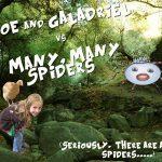 Zoe ja Galadriel vs. monet, monet hämähäkit