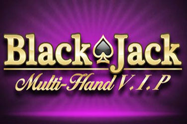 """Blackjack"" multihand vip"