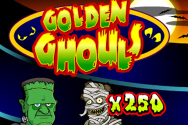 Ghouls Golden