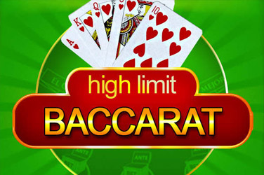 Héich Limit Baccarat
