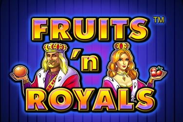 Fruit 'n' royals
