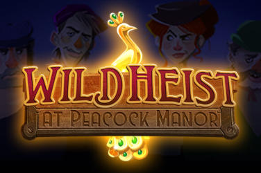 Wild heist på peacock manor