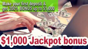Join now and get Exclusive $1,000 JACKPOT BONUS!