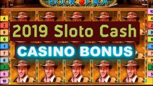 2019 Sloto Cash Casino Bonus
