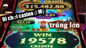 Kéo Máy | Big Win | Trúng lớn | Máy đánh bạc tại casino ở Mỹ .