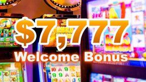 $7,777 Welcome Bonus at Sloto Cash Casino!