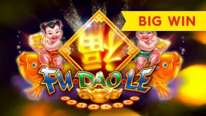GOOD FORTUNE ARRIVES! Fu Dao Le Slot – BIG WIN!