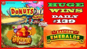 Krofne [OGROMNO POBJEDA], Istočni smaragdi (MEGA WIN), Honey Rush (VELIKI POBJED) DNEVNI # 139