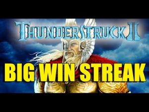 Online Casino 15 euro bet HUGE WIN STREAK – Thunderstruck 2 BIG WIN STREAK no epic reactions :D