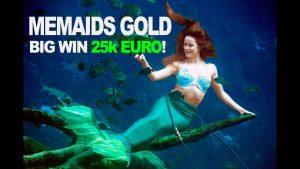 Mermaids Gold big win 25,000 euro!