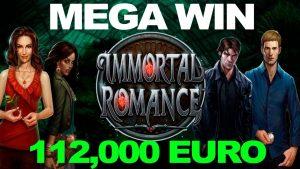 MEGA WIN €112000 in immortal romance slot!
