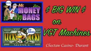 💲BIG WIN💲 on VGT Machines- Choctaw Casino