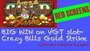 VGT Slot- Crazy Bills Gold Strike에서 큰 승리 ✦Choctaw Casino✦