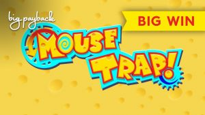 WHOA, WHAT A SURPRISE! Mouse Trap Slot – BIG WIN BONUS!
