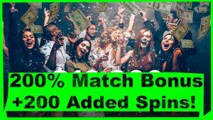 200% Match Casino Bonus + 200 үнэгүй эргэх Казино!