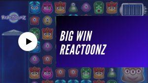 BIG WIN la Reactoonz