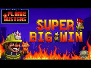 SUPER large WIN BEI FLAME BUSTERS (THUNDERKICK) – 3€ EINSATZ!