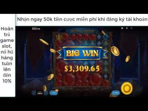 large WIN liên tục với game slot Royal Gems tại Kdslots| casino bonus Online Kdslots