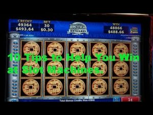 10 Tips to assist you win at slot machines.