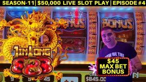 High bound JIN LONG 888 Slot Machine $45 MAX BET Bonus Won & 1st Spin large WIN | SE-11 | EP #4