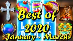 My Top 10 wins Jan – March 2020 / Best of 2020