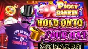 take hold Onto Your chapeau Slot Machine $30 MAX BET BONUS | Piggy Bankin Slot Machine $25 Max live Bonus