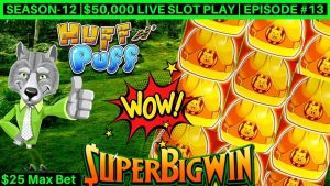 High boundary Huff N Puff Slot Machine $25 Max Bet Bonuses & large Wins |flavour-12 | Episode #13