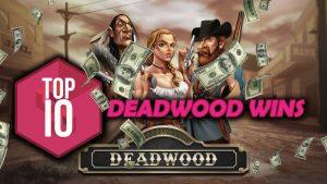 TOP 10 BIGGEST DEADWOOD WINS!