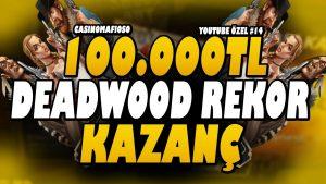 CasinoMafioso   100.000TL BIGWIN  REKOR KAZANÇ DEADWOOD   SLOT #rulet #blackjack #casino bonus