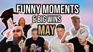Casinodaddy Funny Moments pored najvećih pobjeda - svibanj 2020. godine