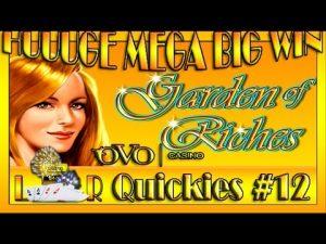 HUUUGE MEGA large WIN| LR Quickies #12- Ovo casino bonus- GARDEN OF RICHES auf 5€