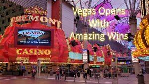 Las Vegas Reopens   Huge Slot Win   Downtown Las Vegas   Fremont Street