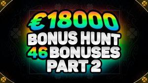 €18000 BONUS HUNT RESULTS component 2 | 46 ONLINE casino bonus SLOT MACHINE FEATURES | EXTRA JUICY & WILD northward
