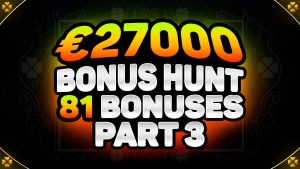 €27000 BONUS HUNT RESULTS constituent 3 | 81 ONLINE casino bonus SLOT MACHINE FEATURES | RAMSES volume & BONANZA