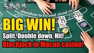 Blackjack inward Macau casino bonus! Split, Double downward, striking! large WIN! 澳門21點分牌再加注,贏翻天!
