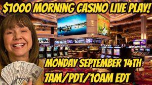 $1000 morning time casino bonus Slot Live Play