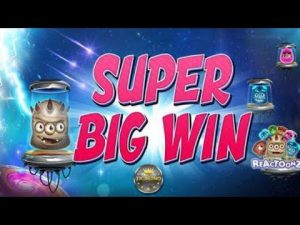 SUPER didelis WIN BEI REACTOONZ (PLAY'N GO) - 5 € EINSATZ!