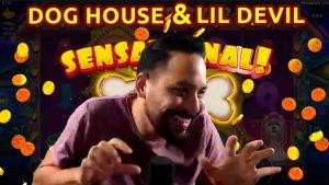 Senzacionalni Win Canis familiaris House + velika pobjeda na Lil Devil-u