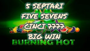 BURNING HOT-5 SEPTARI-v SEVENS-CINCI 7777 large WIN
