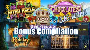 Bonus Compilation, some novel Games + Reactoonz 1&2 + Chocolates + Community large WINS!!