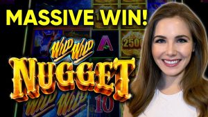 WOW! I hitting The Biggest Nugget Possible!! Wild Wild Nugget Slot Machine! HUGE WIN!!