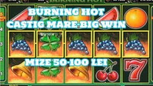BURNING HOT CASTIG MARE-large WIN MIZE 50-100 LEI