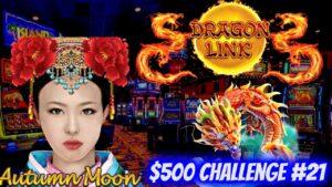 Chasing That Huge Win On Dragon Link Autumn satelite Slot | $500 Challenge To Win At casino bonus EP-21