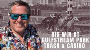 large WIN AT GULFSTREAM common RACING in addition to casino bonus HALLANDALE BEACH FLORIDA